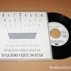 Discos de vinilo: FRANCO BATTIATO - YO QUIERO VERTE DANZAR - PROMO SINGLE - CANTADO EN ESPAÑOL - 1987. Lote 295458043