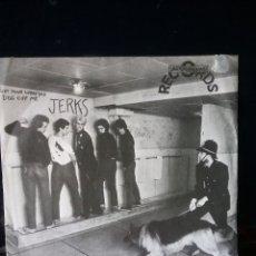 "Discos de vinilo: JERKS 1977 7"" UNDERGROUND RECORDS LEEDS.. Lote 295468208"