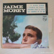 Discos de vinilo: JAIME MOREY - LAS LAGRIMAS DE UN DIA +3 - RARO EP PHILIPS DE 1965 EN EXCELENTE ESTADO. Lote 295469783