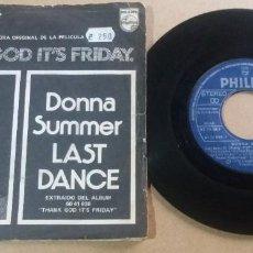 Discos de vinilo: DONNA SUMMER / LAST DANCE / SINGLE 7 PULGADAS. Lote 295471458