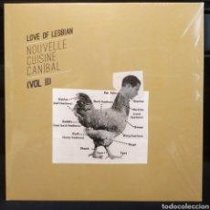 Discos de vinilo: LOVE OF LESBIAN - NOUVELLE CUISINE CANIBAL (VOL III). Lote 295478188