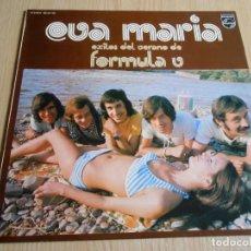 Discos de vinilo: FORMULA V - EVA MARIA - ,LP, EVA MARIA + 10, AÑO 1973. Lote 295480718