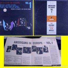 Discos de vinilo: AMERICANS IN EUROPE, VOL. 1 LOU BENNETT, BUD POWELL, DON BYAS...1963, EDT USA IMPULSE, TODO IMPECABL. Lote 295481088