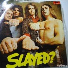 Discos de vinilo: LP SLADE. SLAYED? POLYDOR, 1973. CARPETA DESPEGADA POR ZONA INFERIOR RESTAURADA DE ÉPOCA LP EN BUE. Lote 295483558