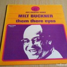 Discos de vinilo: MILT BUCKNER - THEM THERE EYES - ,LP, FLAMINGO + 6, AÑO 1976. Lote 295483978