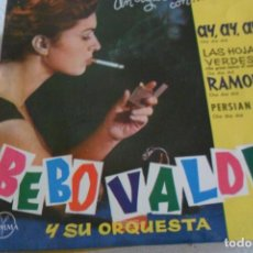 Discos de vinilo: BEBO VALDES - AY, AY, AY + 3 EP 1962. Lote 295484043