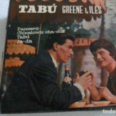 Discos de vinilo: GREENE & ILES- TABU + 3 EP. Lote 295486223
