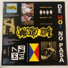 Discos de vinilo: LP SINIESTRO TOTAL DE HOY NO PASA EDICIÓN ESPAÑOLA DE 1987. Lote 295495448