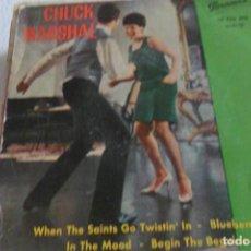 Discos de vinilo: CHUCK MARSHAL WHEN THE SAINTSGO TWISTIN' IN + 3 EP. Lote 295495623