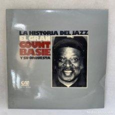Discos de vinilo: LP - VINILO LA HISTORIA DEL JAZZ - EL GRAN COUNT BASIE Y SU ORQUESTA - ESPAÑA - AÑO 1974. Lote 295496168