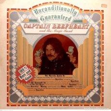 Discos de vinilo: CAPTAIN BEEFHEART AND THE MAGIC BAND – UNCONDITIONALLY GUARANTEED. Lote 295513708