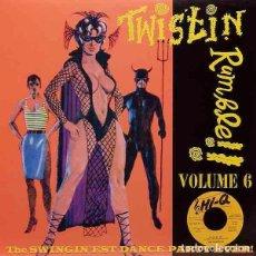 Discos de vinilo: VARIOS TWISTIN RUMBLE!! VOLUME 6 (LP) . RECOPILACIÓN VINILO GARAGE R&B ROCK. Lote 295519043