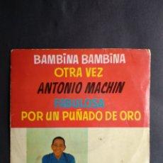 Discos de vinilo: ANTONIO MACHIN, BAMBINA BAMBINA, DISCOPHON, 1960. Lote 295521568