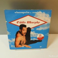 Discos de vinilo: DISCO VINILO MAXI. EDDIE MURPHY – WHATZUPWITU. 33 RPM. Lote 295523253