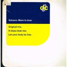 Discos de vinilo: VOLCANO - MORE TO LOVE - MAXI SINGLE 1994 - ED. UK. Lote 295539703
