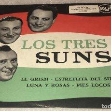 Discos de vinilo: EP LOS TRES SUNS - LE GRISBI Y OTROS TEMAS - RCA 3.20022 -PEDIDO MINIMO 7€. Lote 295541173