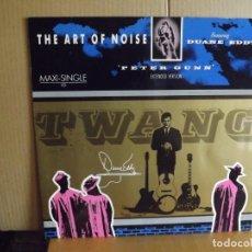 Discos de vinilo: THE ART OF NOISE ---- PETER GUNN - MAXI SINGLE. Lote 295547858