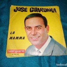 Discos de vinilo: JOSE GUARDIOLA. LA MAMMA / SAPORE DI SALE. VERGARA, 1964. Lote 295580873