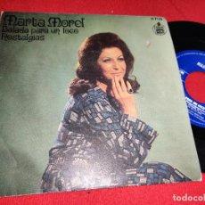 Discos de vinilo: MARTA MOREL BALADA PARA UN LOCO/NOSTALGIAS 7'' SINGLE 1971 HISPAVOX. Lote 295582873