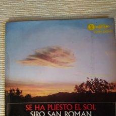Discos de vinilo: SIRO SAN ROMÁN- SE HA PUESTO EL SOL+ 3-EP-MUY BUEN ESTADO. Lote 295586793