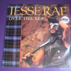 Discos de vinilo: JESSE RAE – OVER THE SEA - MAXI SINGLE SCOTLAND RECORDS 1985 - ELECTRONICA SYNTH POP 80'S. Lote 295590163