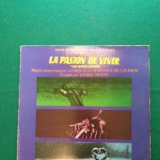 Discos de vinilo: LA PASION DE VIVIR - KEN RUSSELL - BANDA SONORA ORIGINAL DE LA PELICULA. Lote 295605638