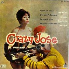 Discos de vinilo: EP. CRAZY JOSÉ AL ORGANO. CEROZO ROSA +3. (VG+/NM-). Lote 295608118