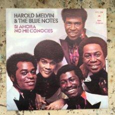 Discos de vinilo: HAROLD MELVIN & THE BLUE NOTES. SI AHORA NO ME CONOCES. NEW OLD STOCK. Lote 295609018