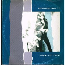 Discos de vinilo: BONNIE RAITT - NICK OF TIME - MAXI SINGLE 1989 - ED. ITALIA. Lote 295615038