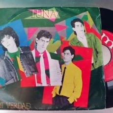 Discos de vinilo: LUNA-SINGLE MI VERDAD. Lote 295622368