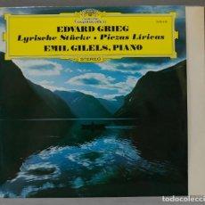Discos de vinilo: LP. GRIEG. EMIL GILELS. LYRISCHE STUEKE / PIEZAS LIRICAS. Lote 295624478
