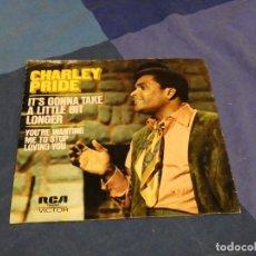 Discos de vinilo: BOXX129 DISCO 7 PULGADAS USA ESTADO DECENTE CHARLEY PRIDE IT'S GONNA TAKE A LITTLE BIT LONGER. Lote 295625788