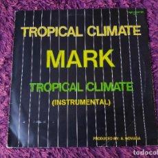 "Discos de vinilo: MARK – TROPICAL CLIMATE ,VINYL 12"", 1985 GERMANY ZYX 5270. Lote 295626653"
