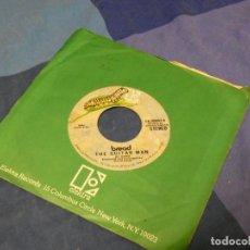 Discos de vinilo: BOXX129 DISCO 7 PULGADAS USA ESTADO DECENTE BREAD THE GUITAR MAN / JUST LIKE YESTERDAY. Lote 295627108