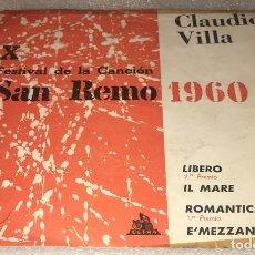 Discos de vinilo: EP X DECIMO FESTIVAL CANCION SAN REMO 1960 CLAUDIO VILLA - LIBERO Y OTROS TEMAS -PEDIDO MINIMO 7€K. Lote 295632378
