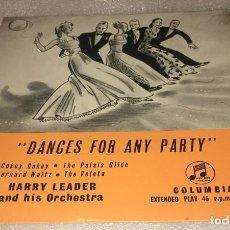 Discos de vinilo: EP DANCES FOR ANY PARTY HARRY LEADER AND HIS ORCHESTRA - THE COKEY COKEY Y OTROS -PEDIDO MINIMO 7€K. Lote 295638333