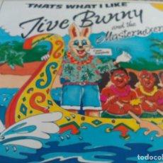 Discos de vinilo: MX. JIVE BUNNY - THATS WHAT I LIKE. Lote 295641158