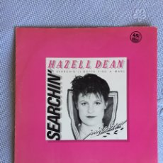 Discos de vinilo: HAZELL DEAN SEARCHIN - MAXI. Lote 295649648