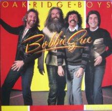Discos de vinilo: OAK RIDGE BOYS: BOBBIE SUE. EXCELENTE CLÁSICO COUNTRY U.S.A. ORIGINAL U.S.A.. Lote 295649823