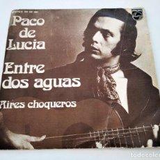 Discos de vinilo: VINILO SINGLE DE PACO DE LUCÍA. ENTRE DOS AGUAS. 1974.. Lote 295687593