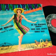 Discos de vinilo: JUAN MONTEGO & THE SOUND OF HABANA JUANITA BANANA?/COME BACK JUANITA +2 EP MERCURY FRANCIA LATIN. Lote 295694338