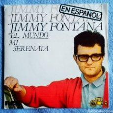 Discos de vinilo: EL MUNDO - JIMMY FONTANA. Lote 295702093