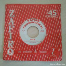 Discos de vinilo: MOCHI - VOLVERAS / LA HIEDRA - MUY RARO SINGLE ZAFIRO PROMOCIONAL DE 1964 BUEN ESTADO. Lote 295702548