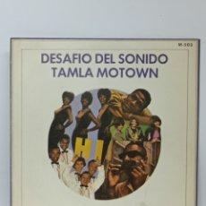 Discos de vinilo: VV.AA., DESAFIO DEL SONIDO TAMLA MOTOW (T.MOTOWN 1972, PROMO). Lote 295717803