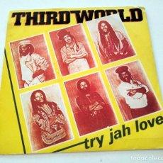 Discos de vinilo: VINILO SINGLE DE THIRD WORLD. TRY JAH LOVE. 1982.. Lote 295717908