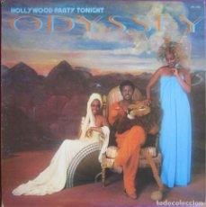 Discos de vinilo: ODYSSEY: HOLLYWOOD PARTY TONIGHT. TREMENDO SOUL / FUNK. ORIGINAL U.S.A.. Lote 295718008