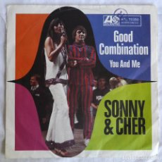Discos de vinilo: SINGLE VINILO SONNY & CHER GOOD COMBINATION, YOU AND ME. Lote 295720053