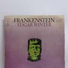 Discos de vinilo: EDGAR WINTER, FRANKENSTEIN (EPIC 1973). Lote 295725093