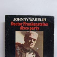 Discos de vinilo: JOHNNY WAKELIN, DOCTOR FRANKENSTEIN'S DISCO PARTY (PYE 1977). Lote 295725633