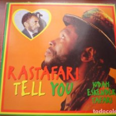 Discos de vinilo: JUDAH ESKENDER TAFARI  RASTAFARI TELL YOU. Lote 295726663